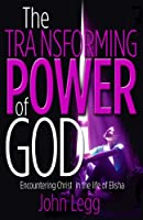 The Transforming Power of God: Encountering Christ in the Life of Elisha