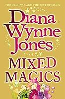 Mixed Magics (The Chrestomanci Series)