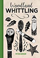 Woodland Whittling
