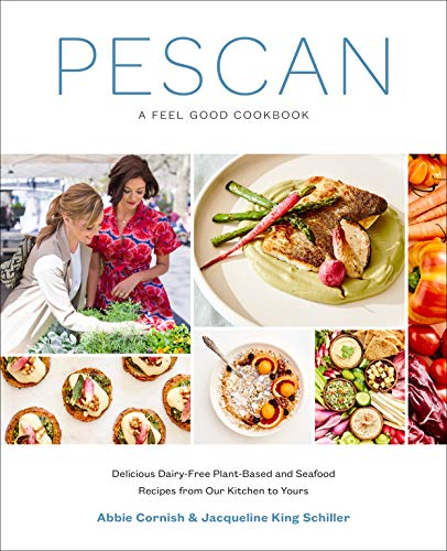 Pescan: A Feel Good Cookbook (...