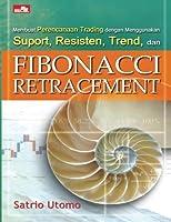 Membuat perencanaan trading dengan menggunakan suport resisten trend dan FIBO (Indonesian Edition) [並行輸入品]