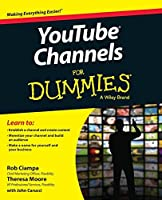 YouTube Channels For Dummies by Rob Ciampa Theresa Moore(2015-04-27)