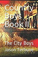 Country Boys Book II: The City Boys