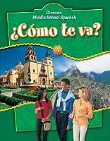 ¿Cómo te va? Level A Nivel verde, Student Edition (GLENCOE SPANISH)