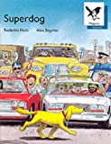 Oxford Reading Tree: Stage 9: Magpies Storybooks: Superdog