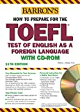 Barron's How to Prepare for the TOEFL test: Test of English As a Foreign Language (Barron's Toefl Ibt)