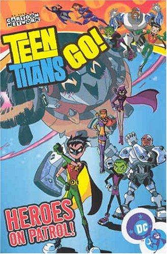 Teen Titans Go!: Heroes on Patrol - Volume 2 (Teen Titans Go (Graphic Novels))の詳細を見る