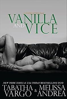 Vanilla and Vice (Empire Sevens Book 1) by [Vargo, Tabatha, Andrea, Melissa]