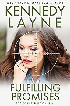 Fulfilling Promises (Red Starr, Book Six) by [Layne, Kennedy]