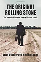 The Original Rolling Stone: The Travelin' Riverside Blues of Eugene Powell (Riverside Blues Series)