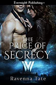 The Price of Secrecy (The Weathermen Book 3) by [Tate, Ravenna]