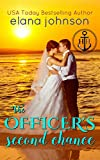 The Officer's Second Chance: Sweet Contemporary Beach Romance (Hawthorne Harbor Second Chance Romance Book 4) (English Edition)
