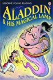 Aladdin and His Magical Lamp (Usborne young readers)