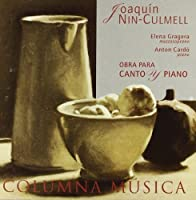 Joaquim Nin-Culmell (1908-2004): Works for voice and piano by Elena Gragera