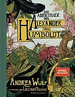 Die Abenteuer des Alexander von Humboldt: Eine Entdeckungsreise; Halbleinen, durchgaengig farbig illustriert