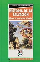 Historia de la Salvación : historia de amor de Dios al hombre