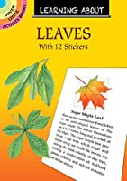 Learning About Leaves: With 12 Stickers (Dover Little Activity Books)