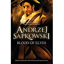 Blood of Elves: Book 1 (The Witcher)