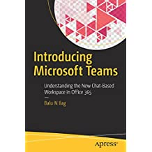 Introducing Microsoft Teams: Understanding the New Chat-Based Workspace in Office 365