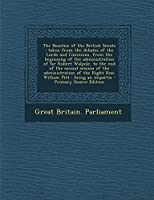 The Beauties of the British Senate: Taken from the Debates of the Lords and Commons, from the Beginning of the Administration of Sir Robert Walpole, T
