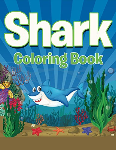 Shark Coloring Book: Coloring Books for Kids (Art Book Series)