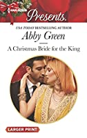 A Christmas Bride for the King (Rulers of the Desert)