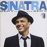 Sinatra: Best Of The Best by Frank Sinatra