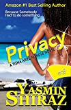 Privacy: A Tisha Ariel Nikkole Novel #2 (English Edition)