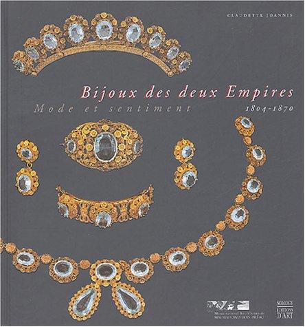 Bijoux des deux Empires 1804-1870 : Mode et sentiment