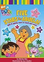 Five Stars for Abuela! (Dora the Explorer)