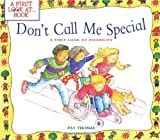 Don't Call Me Special: A First Look at Disability (First Look At...Series) 画像
