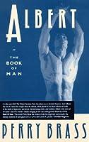 Albert: Or the Book of Man