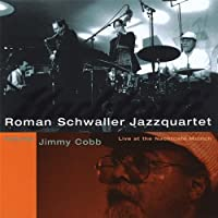 Live at the Nachtcafe Munich Featuring Jimmy Cobb