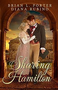 Sharing Hamilton by [Rubino, Diana, Porter, Brian L.]