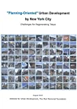 """Planning-Oriented"" Urban Development by New York City - Challenges for Regenerating Tokyo -"