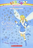 Crystal, the Snow Fairy (Rainbow Magic)