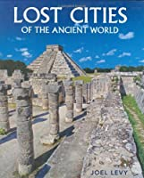 Lost Cities of the Ancient