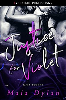 Justice for Violet (Retribution Book 1) by [Dylan, Maia]