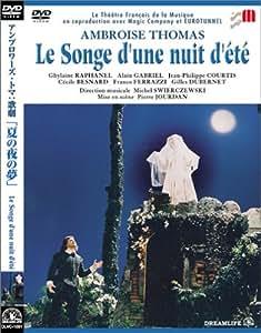 トマ:歌劇「夏の夜の夢」 [DVD]