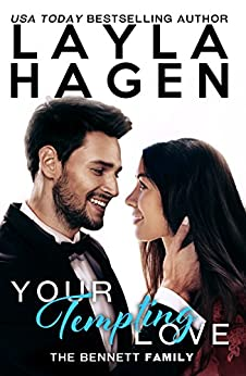 Your Tempting Love (The Bennett Family Book 5) by [Hagen, Layla]
