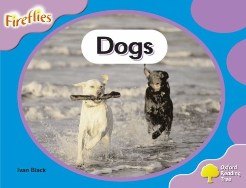 Oxford Reading Tree: Stage 1+: Fireflies: Dogsの詳細を見る