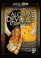 L'Alchimie r?v?l?e et expliqu?e une conf?rence LNA de Jacques Grimault au caf? de Paris [並行輸入品]