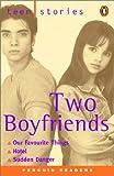 Two Boyfriends: Teen Stories (Penguin Reader, Level 1)