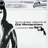 You're always welcome at Club★Montepulciano