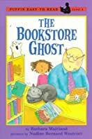 The Bookstore Ghost (Penguin Young Readers, Level 2) by Barbara Maitland(1998-09-01)
