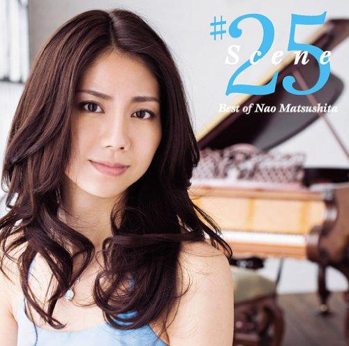 Scene25 ~Best of Nao Matsushit...
