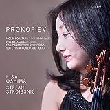 Prokofiev: Violin Sonata No. 1, 5 Mélodies & Selections from Cinderella and Romeo & Juliet