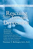 Rescuing Your Teenager from Depression【洋書】 [並行輸入品]