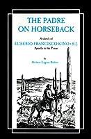Padre on Horseback (The American West)