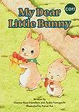 CD付 英語絵本 My Dear Little Bunny